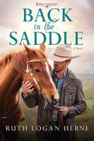 Cover image for Back in the saddle. bk. 1 [large print] : Double S Ranch series
