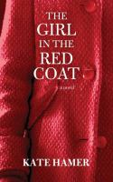 Cover image for The girl in the red coat [large print]
