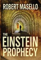 Cover image for The Einstein prophecy [large print]