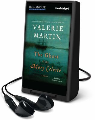 Cover image for The ghost of the Mary Celeste a novel