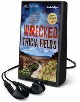 Cover image for Wrecked. bk. 3 Josie Gray mystery series