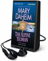 Cover image for The Alpine yeoman. bk. 25 [Playaway] : Emma Lord series