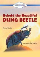 Cover image for Behold the beautiful dung beetle [videorecording DVD]