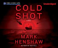 Cover image for Cold shot. bk. 2 [sound recording CD] : Red cell series