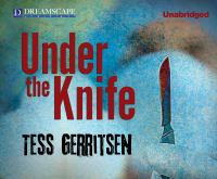 Cover image for Under the knife [sound recording CD]
