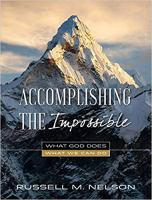 Imagen de portada para Accomplishing the impossible : what God does, what we can do