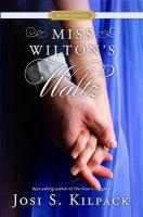Cover image for Miss Wilton's waltz : a Regency Proper Romance