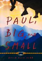 Cover image for Paul, big, and small