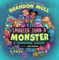 Cover image for Smarter than a monster : a survival guide