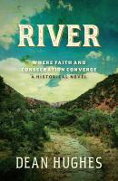 Imagen de portada para River : where faith and consecration converge. bk. 2 : a historical novel