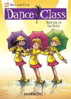 Cover image for Dance class. Vol. 9 [graphic novel] : Dancing in the rain