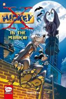 Cover image for X-Mickey. In the mirror. bk. 1 [graphic novel]