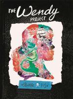 Imagen de portada para The Wendy project [graphic novel]