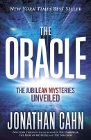 Cover image for The oracle : the Jubilean mysteries unveiled