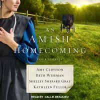 Cover image for An Amish homecoming [sound recording CD] : four stories