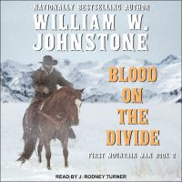 Cover image for Blood on the divide First Mountain Man Series, Book 2.