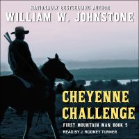Cover image for Cheyenne challenge First Mountain Man Series, Book 5.