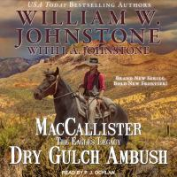 Cover image for Dry gulch ambush. bk. 3 [sound recording CD] : Duff MacCallister, the eagles legacy series