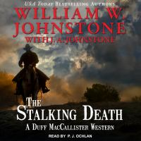 Cover image for The stalking death. bk. 8 [sound recording CD] : a Duff MacCallister western
