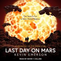 Imagen de portada para Last day on mars Chronicle of the dark star series, book 1.
