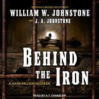 Cover image for Behind the iron. bk. 2 [sound recording CD] : Hank Fallon series