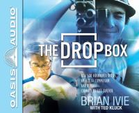 Cover image for The drop box [sound recording CD] : how 500 abandoned babies, an act of compassion, and a movie changed my life forever