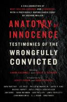 Cover image for Anatomy of innocence : testimonies of the wrongfully convicted