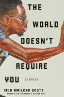 Cover image for The world doesn't require you : stories