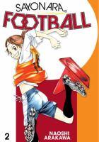 Cover image for Sayonara, football. Farewell, my dear Cramer. Vol. 2 [graphic novel] : Time to shine