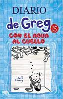 Imagen de portada para Con el agua al cuello. libro 15 : Diario de Greg serie