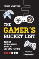 Cover image for The gamer's bucket list : the 50 video games to play before you die