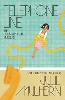 Cover image for Telephone line The Country Club Murders, Book 9.