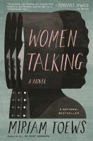 Cover image for Women talking : a novel