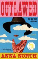 Imagen de portada para Outlawed : a novel