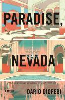 Imagen de portada para Paradise, Nevada : (this town wasn't built on winners)
