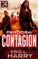 Cover image for Pandora - contagion Pandora Series, Book 2.