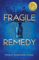 Cover image for Fragile remedy