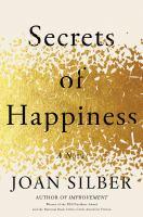 Imagen de portada para Secrets of happiness : a novel