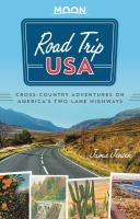 Cover image for Road trip USA : cross-country adventures on America's two-lane highways