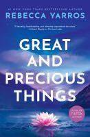 Imagen de portada para Great and precious things : a novel
