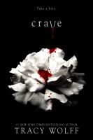 Cover image for Crave. bk. 1 : Crave series