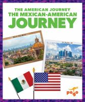 Cover image for The Mexican-American journey