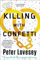 Cover image for Killing with confetti. bk. 18 : a Peter Diamond investigation