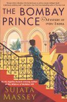 Imagen de portada para The Bombay prince. bk. 3 : Perveen Mistry series