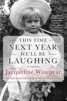 Imagen de portada para THIS TIME NEXT YEAR WE'LL BE LAUGHING : a memoir