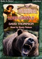 Imagen de portada para Lord grizzly Wilderness Series, Book 48.