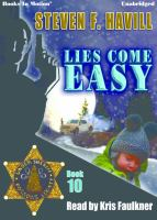 Cover image for Lies come easy Posadas County Mystery Series, Book 13.