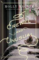 Cover image for Crewel and unusual. bk. 6 : Haunted yarn shop series