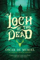 Imagen de portada para Loch of the dead. bk. 4 : Frey & McGray series