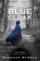Cover image for The blue cloak. bk. 5
